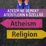 Ateizm ne demek