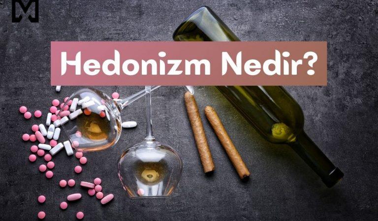 Hedonizm Nedir? Hazcıların 6 Özelliği